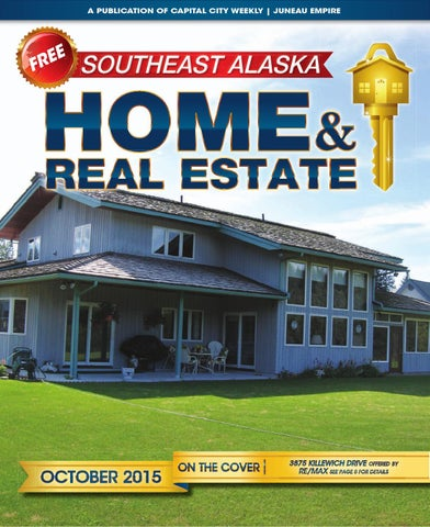 Southeast Real Estate Guide October 2015 By Juneau Empire Issuu