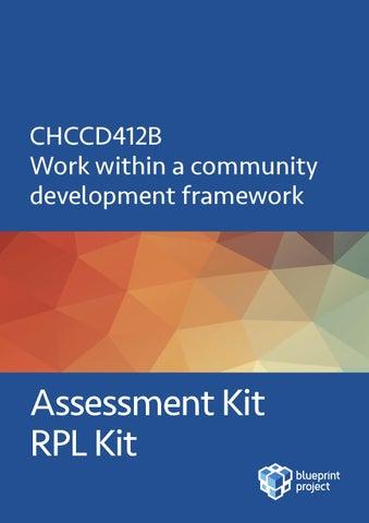 Sample chccd412b rplassessment by blueprint project issuu page 1 chccd412b work within a community development framework malvernweather Choice Image