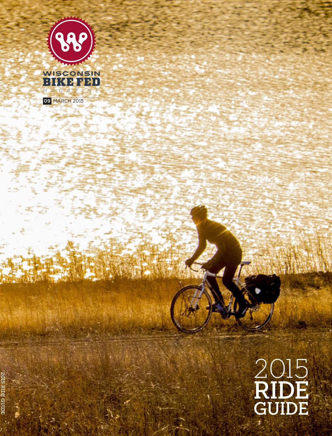Wisconsin Bike Fed Magazine Ride Guide, March 2015 by