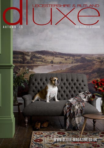 5315ada334 dluxe Leicestershire & Rutland Autumn Issue 22 2015 by Fraser ...