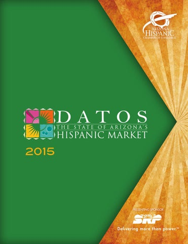 Datos Az15 Book By Arizona Hispanic Chamber Of Commerce Issuu