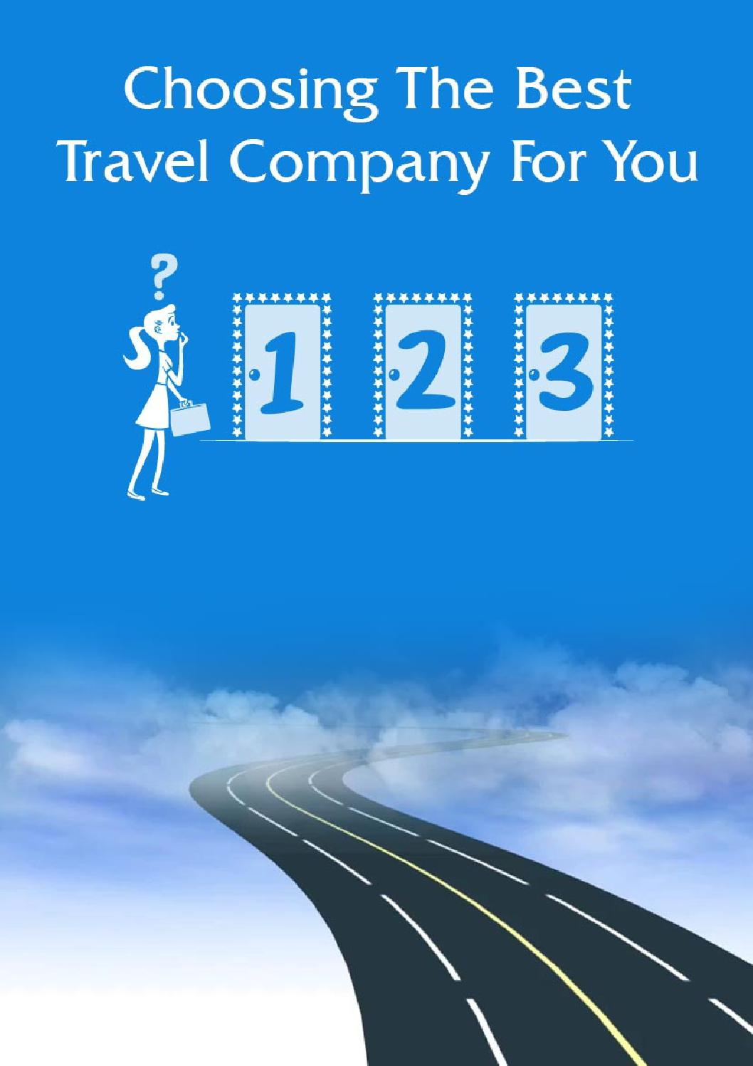 Choosing the best travel company for you by