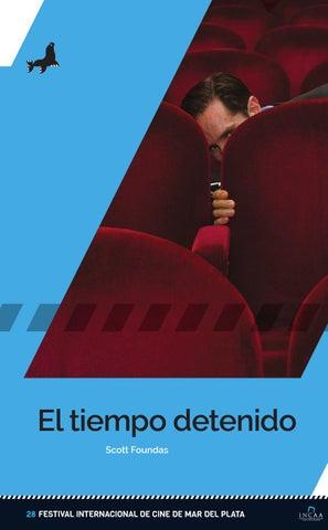 1799feff 28° Festival - El tiempo detenido by Festival Internacional de Cine ...