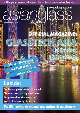 Asian Glass Oct-Nov 2015 Edition by Bowhead Media Ltd - issuu