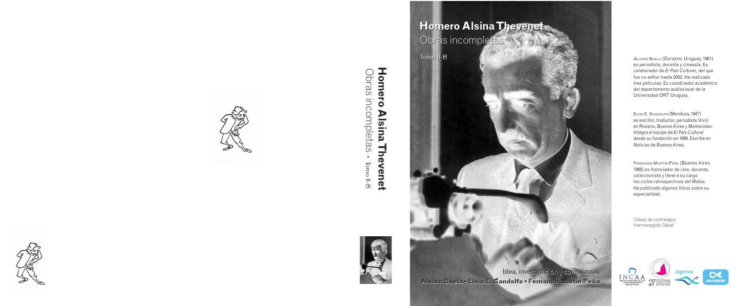 Homero Alsina Thevenet Obras incompletas • Tomo II-B 1° parte by Festival  Internacional de Cine de Mar del Plata - issuu 18c8965dd