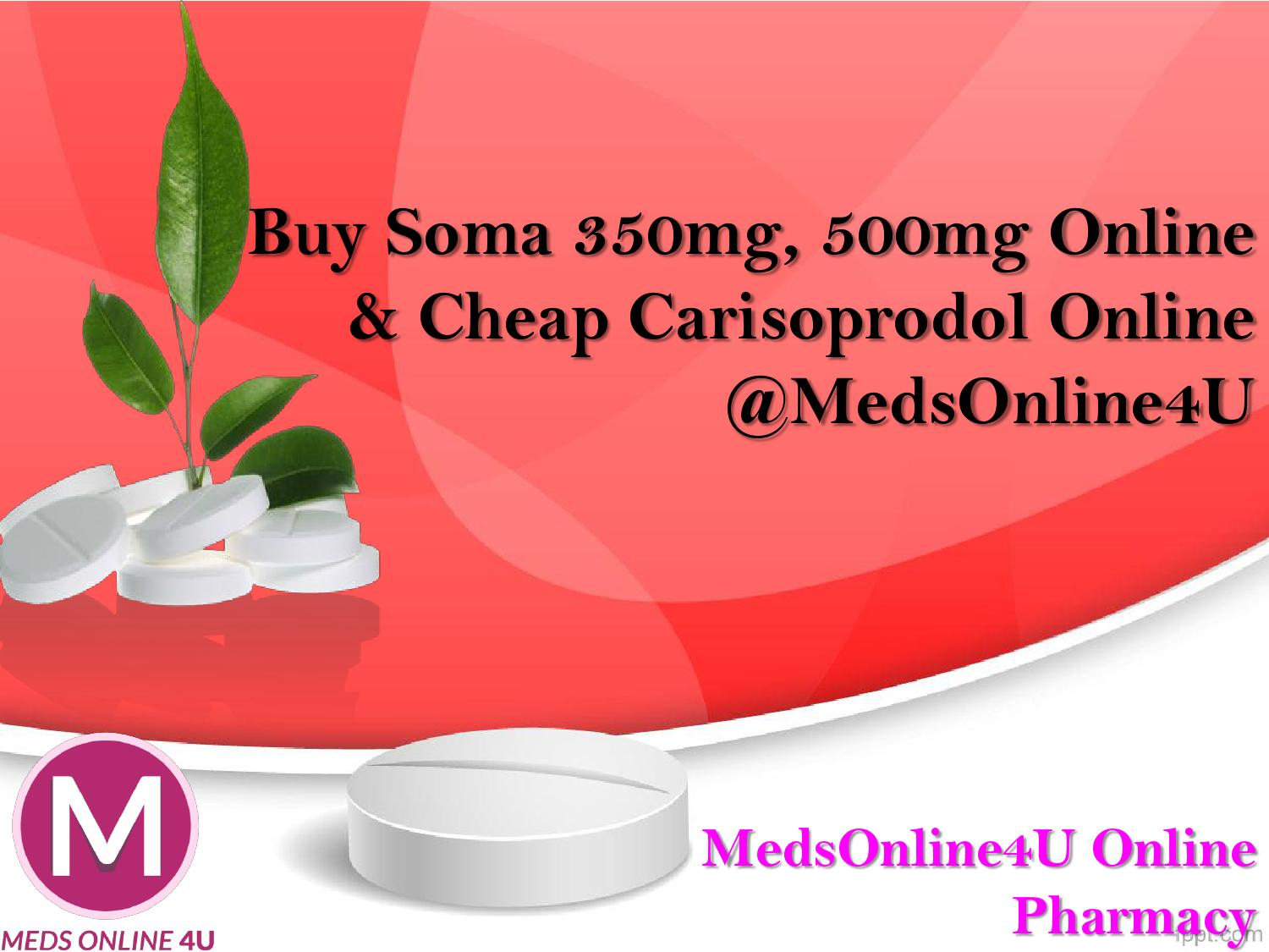 Buy soma 350mg 500mg online cheap carisoprodol online for Pages to buy online