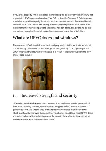If you are a property owner interested in increasing the security of you home why not upgrade to UPVC doors and windows? At DG Locksmiths Glasgow ...  sc 1 st  Issuu & The benefits of using upvc doors by boultmillerse - issuu