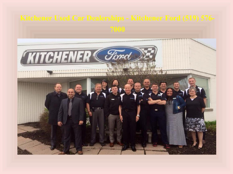 Kitchener Car Dealerships >> Kitchener On Used Car Dealerships Kitchener Ford 519 576