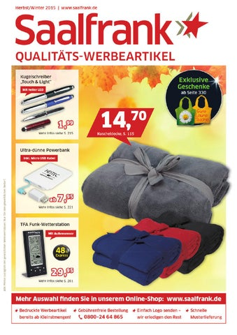 Herbst/Winter 2015 | www.saalfrank.de Saalfrank Qualitäts-Werbeartikel GmbH  Hausanschrift: Gutenbergstr. 7-9, 97526 Sennfeld Postanschrift: 97419 ...