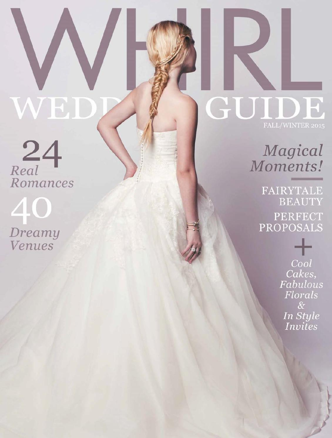 WHIRL Wedding Guide: Fall/Winter 2015 by WHIRL Publishing - issuu