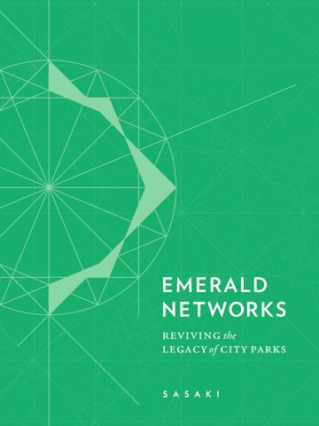 108704ade14 Emerald Networks  Reviving the Legacy of City Parks by Sasaki - issuu