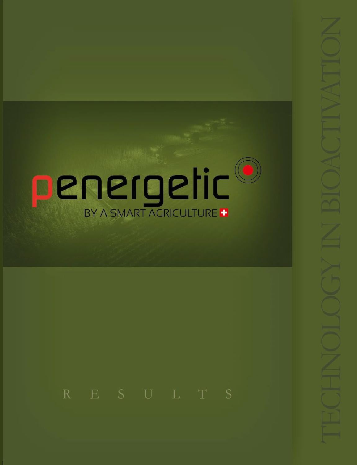 Official Results Penergetic by Araunah Agro