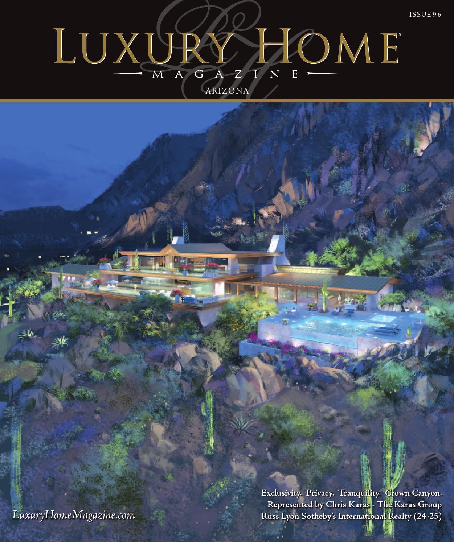 luxury home magazine arizona issue 9 6 by luxury home magazine issuu. Black Bedroom Furniture Sets. Home Design Ideas