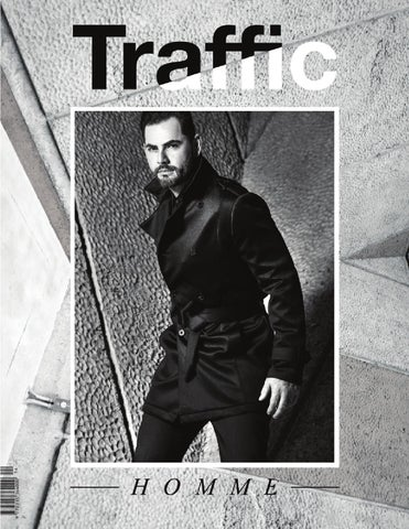 ecb8b944a Traffic Homme | Edición 14 by Traffic Communications - issuu