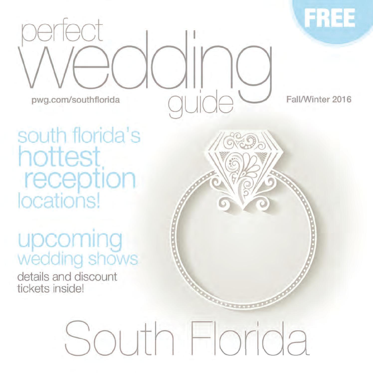ec397719f1f963 Perfect Wedding Guide South Florida Fall/Winter 2016 by Rick Caldwell -  issuu