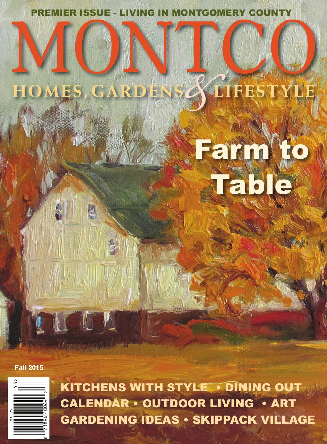 Montco Homes, Gardens & Lifestyle Fall 2015 by BCM Media - issuu