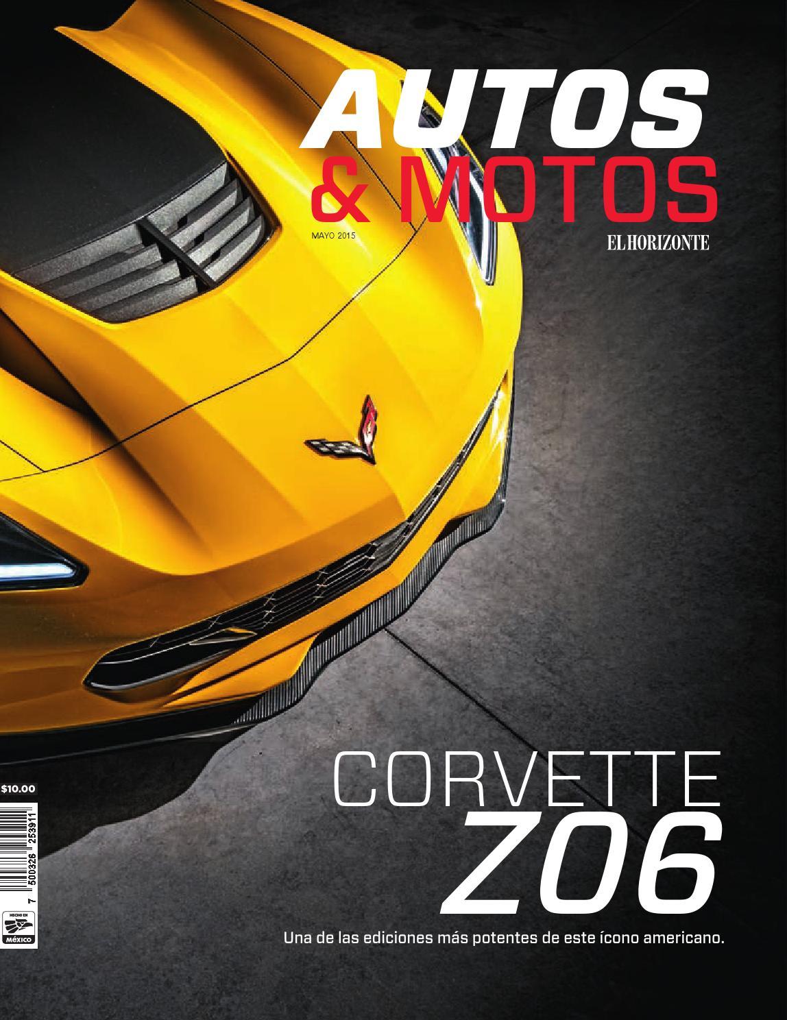 Autos & Motos - Mayo 2015 by Estilo de Vida El Horizonte - issuu