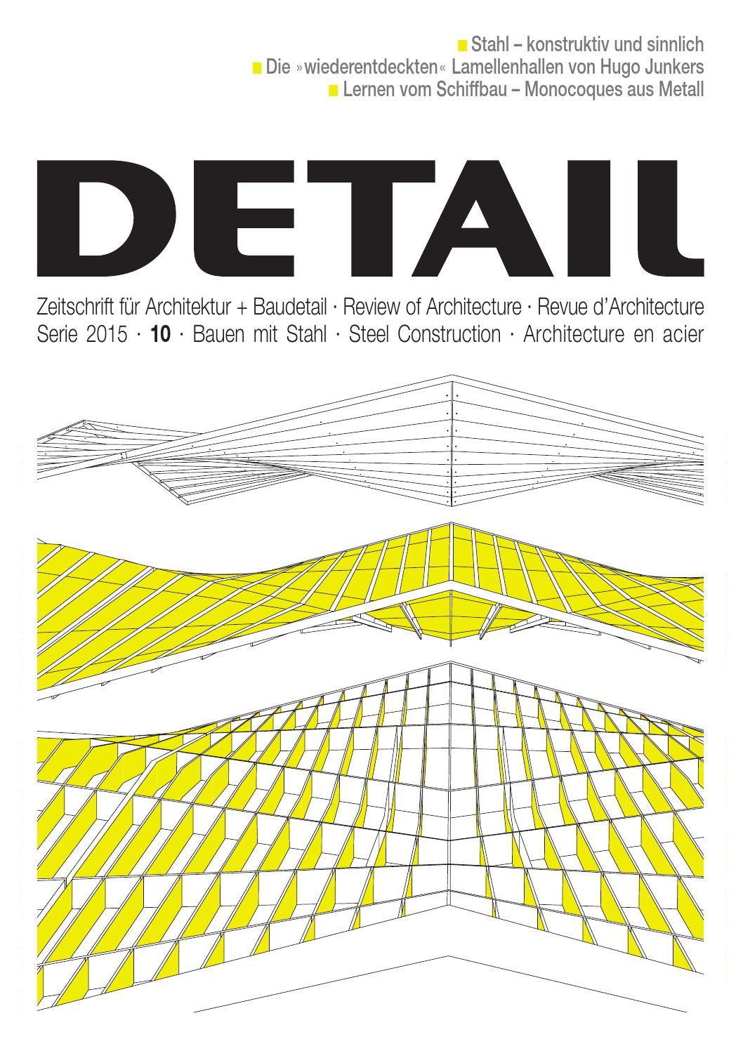 DETAIL 10/2015   Bauen Mit Stahl By DETAIL   Issuu
