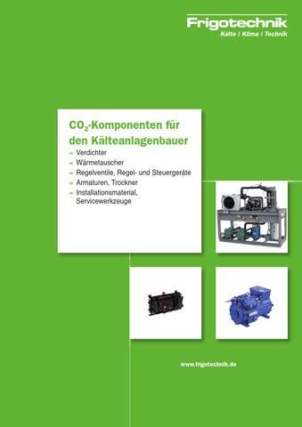 CO2-Komponenten für den Kälteanlagenbauer by Sebastian Spettnagel ...