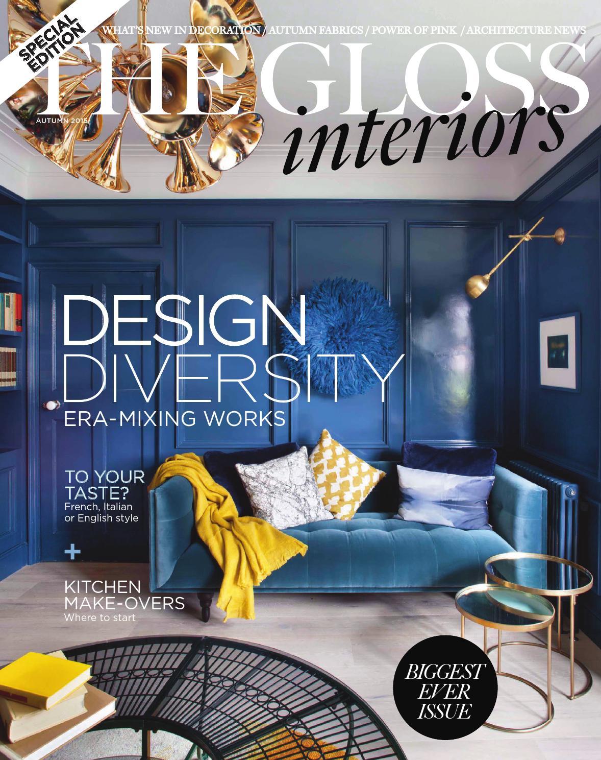 The Gloss Interiors Autumn 2015 by Gloss Publications Ltd - issuu