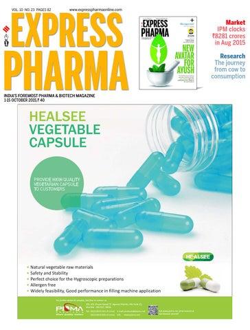Express Pharma (Vol 10, No 23) October 1-15, 2015 by Indian Express