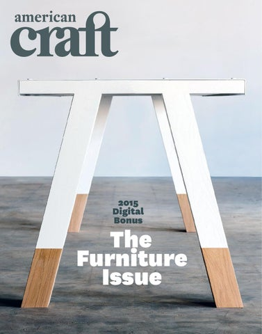 American Craft 2015 Digital Bonus: The Furniture Issue