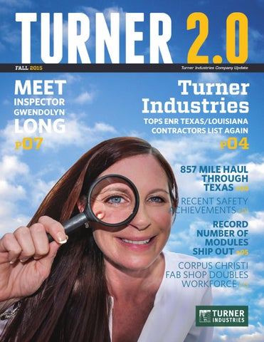 Turner 2 0 Fall 2015 By Turner Industries Issuu