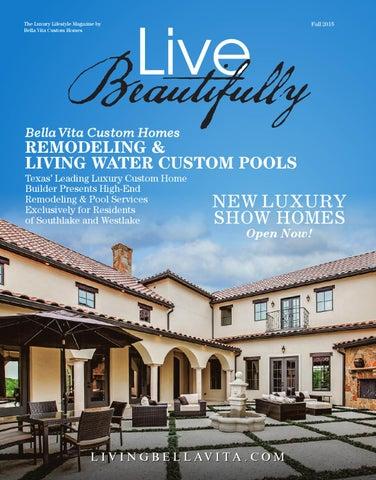 Live Beautifully By Bella Vita Custom Homes Issuu
