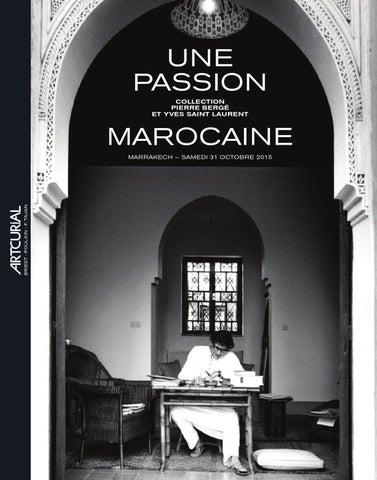 Une passion marocaine : Collection Pierre Bergé et Yves Saint ...