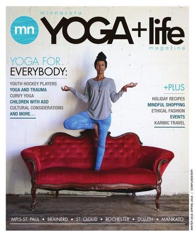 Mn Yoga Life Magazine Winter Spring 2016 By Yoga Life Magazines Issuu