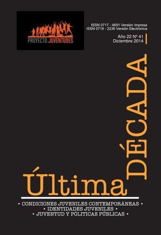 cab79701f8c49 Revista Última Década - Año 22 - Nº41 by Proyecto Anillo Juventudes ...