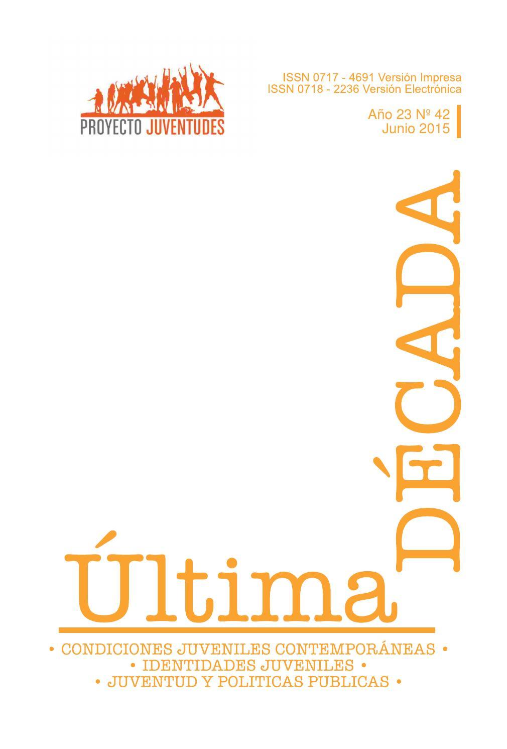 Revista Última Década. Año 23 - Nº42 by Proyecto Anillo Juventudes ...