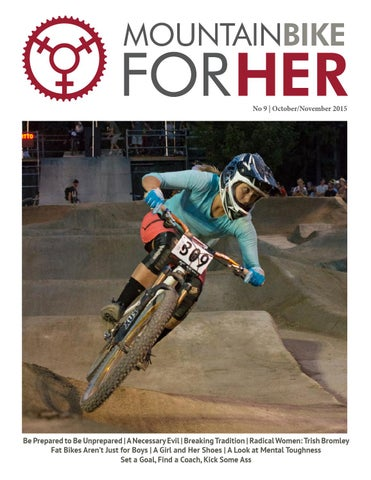 Issue 9 - Oct Nov 2015 by Mountain Bike for Her - issuu c66a596cc8ad