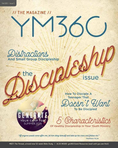 ym360 The Magazine | Bible Study Resources and Training | Fall 2015