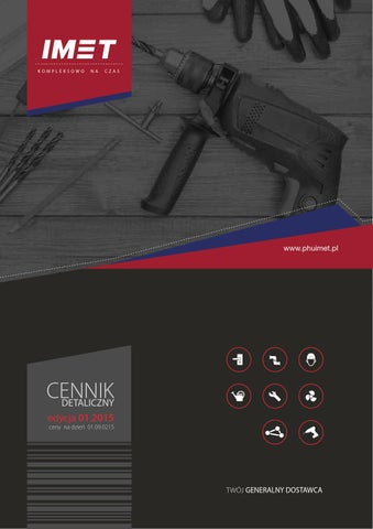 ea87fc898804e2 Cennik 01 09 2015 by PHU Imet - issuu
