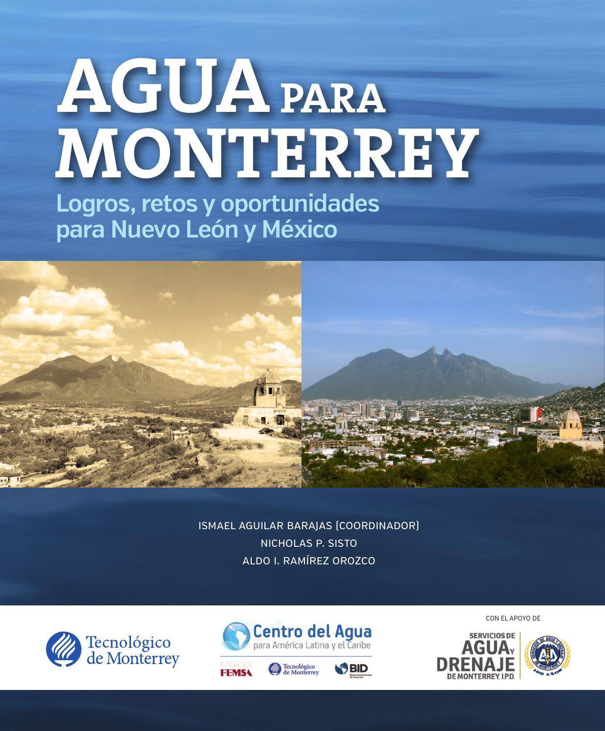 Agua para Monterrey: Logros, retos y oportunidades by Leticia ...