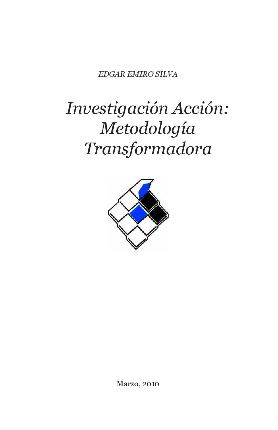 Investigación acción by Luis Peñalver - issuu