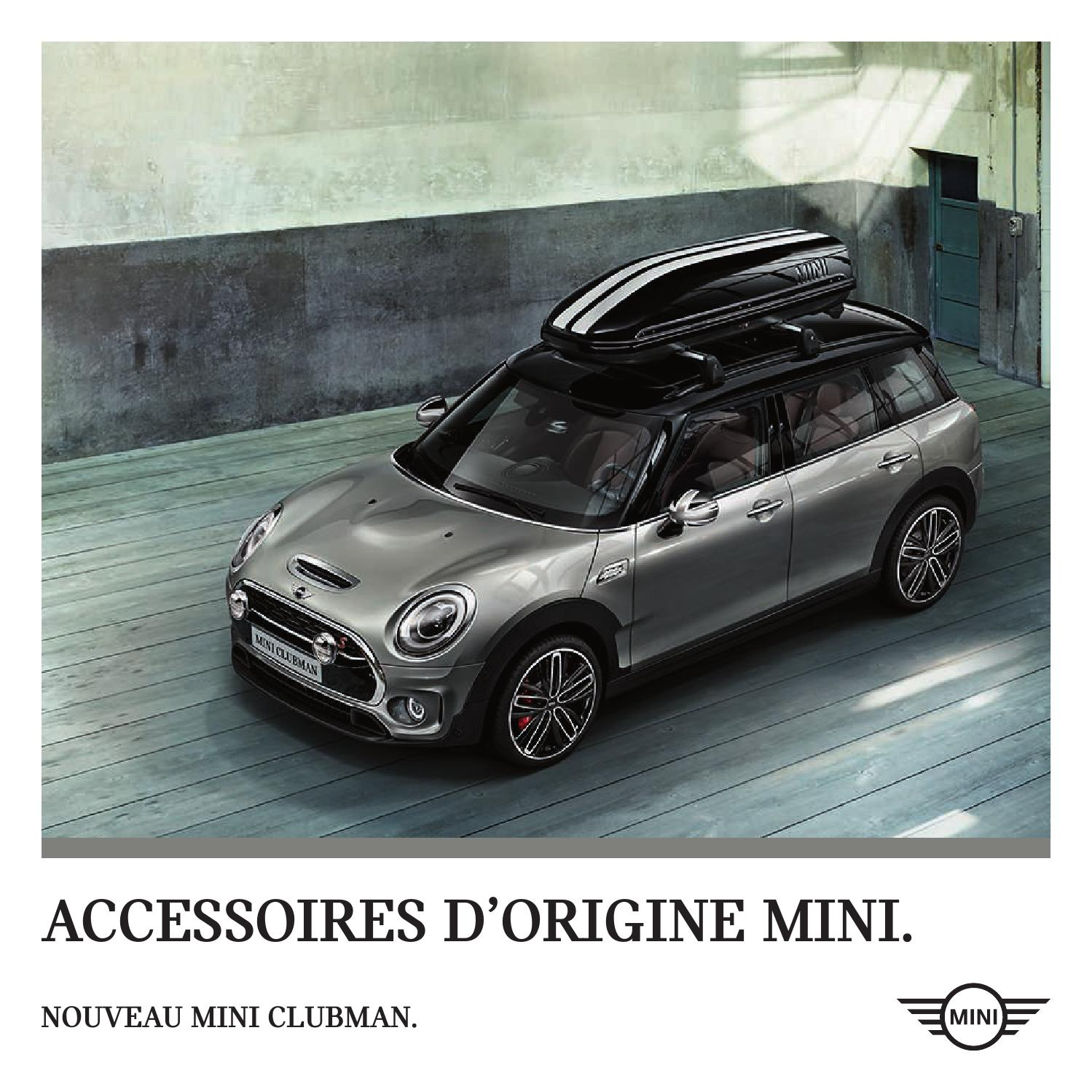 nouveau mini clubman catalogue accessoires by bmw group belux issuu. Black Bedroom Furniture Sets. Home Design Ideas