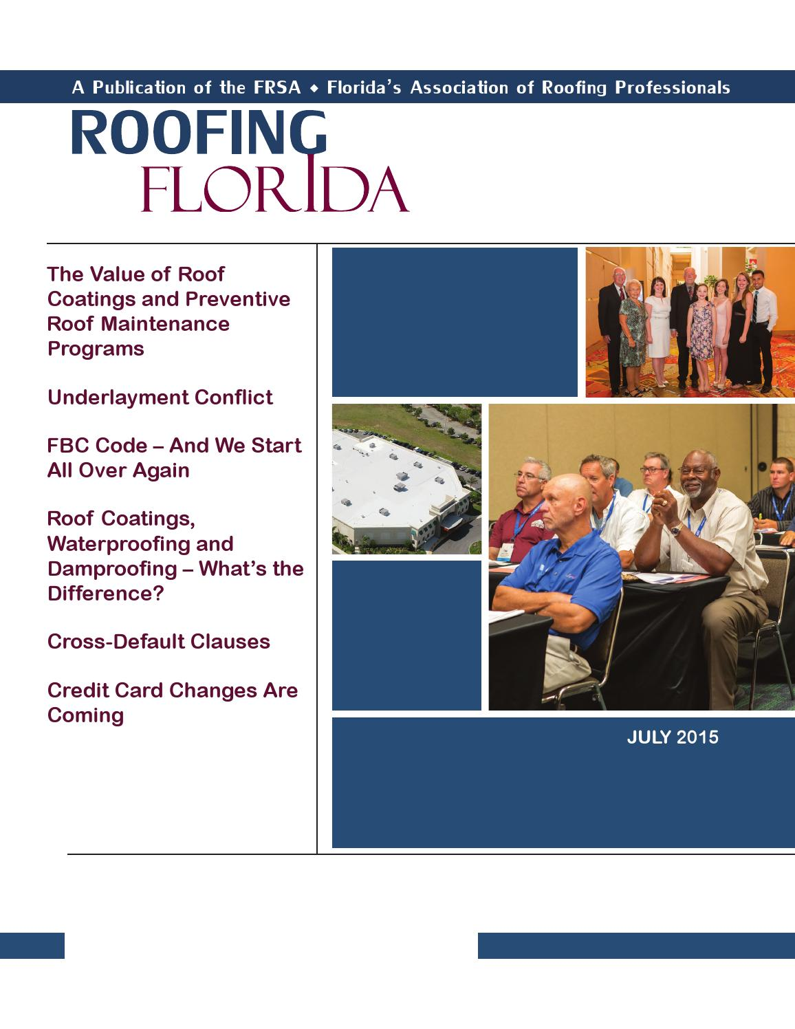 Roofing Florida July 2015 By Florida Roofing Magazine