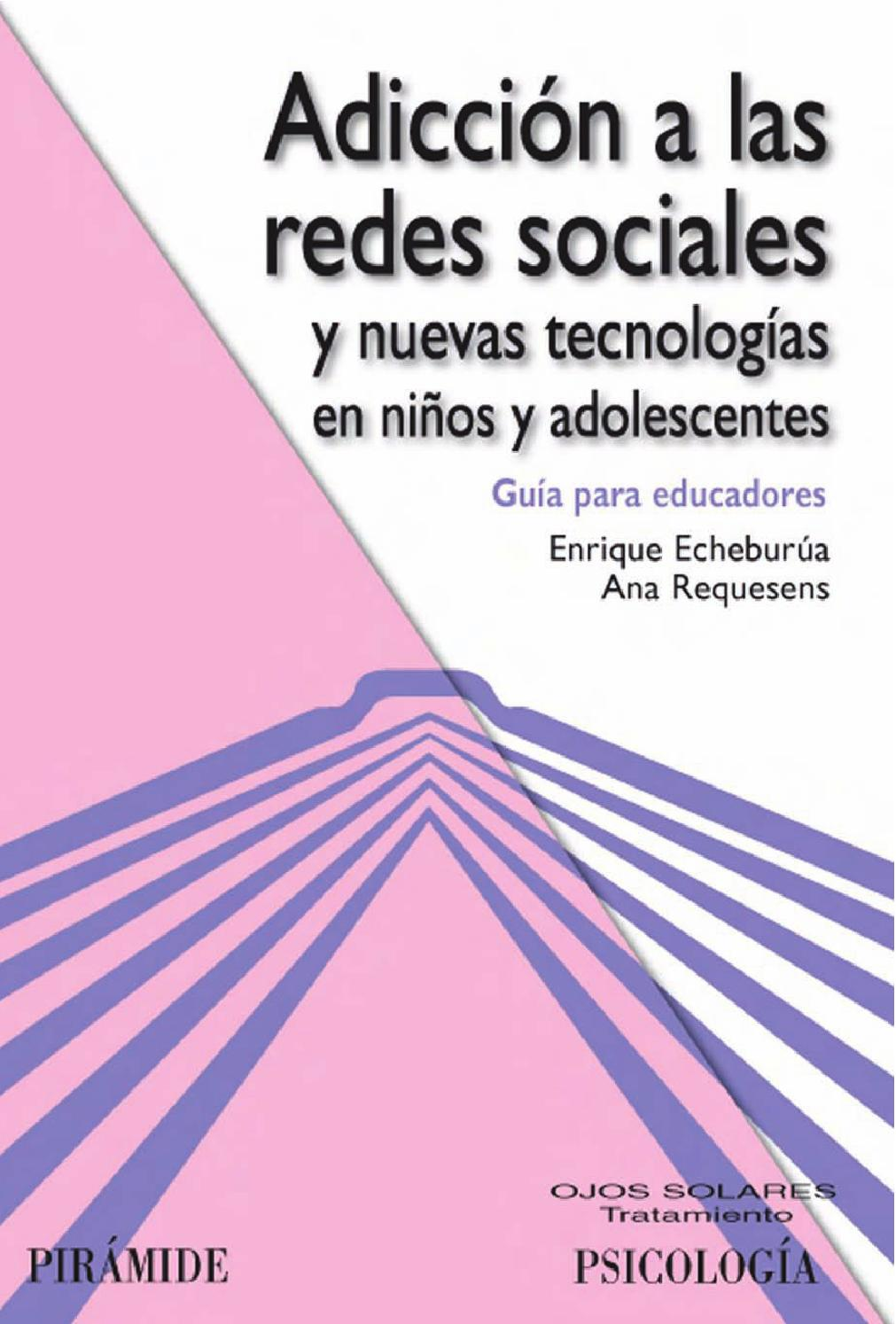 7529f124a2f78 ADICCIÓN A LAS REDES SOCIALES y nuevas tecnologías en niños y adolescentes  by Hans Gutierrez - issuu