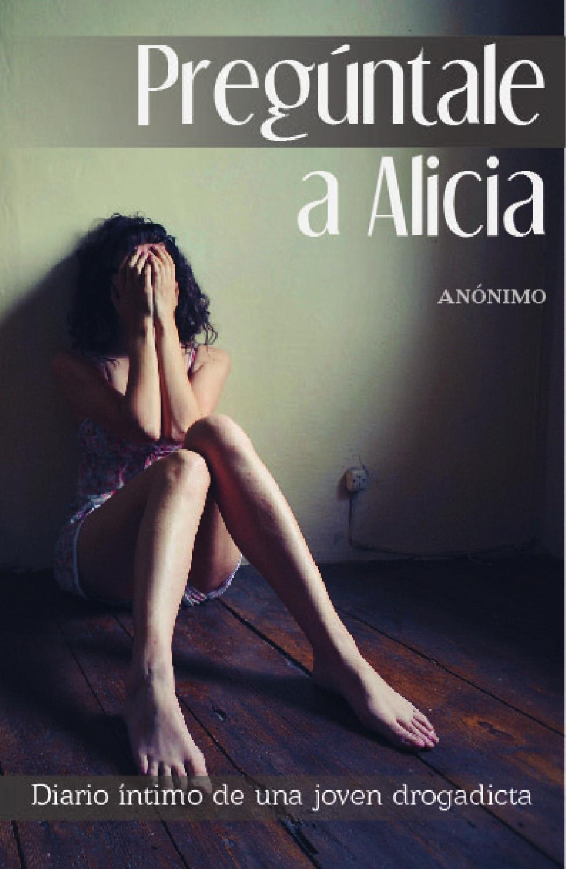 Preguntale a alicia by Berenice Nava - issuu