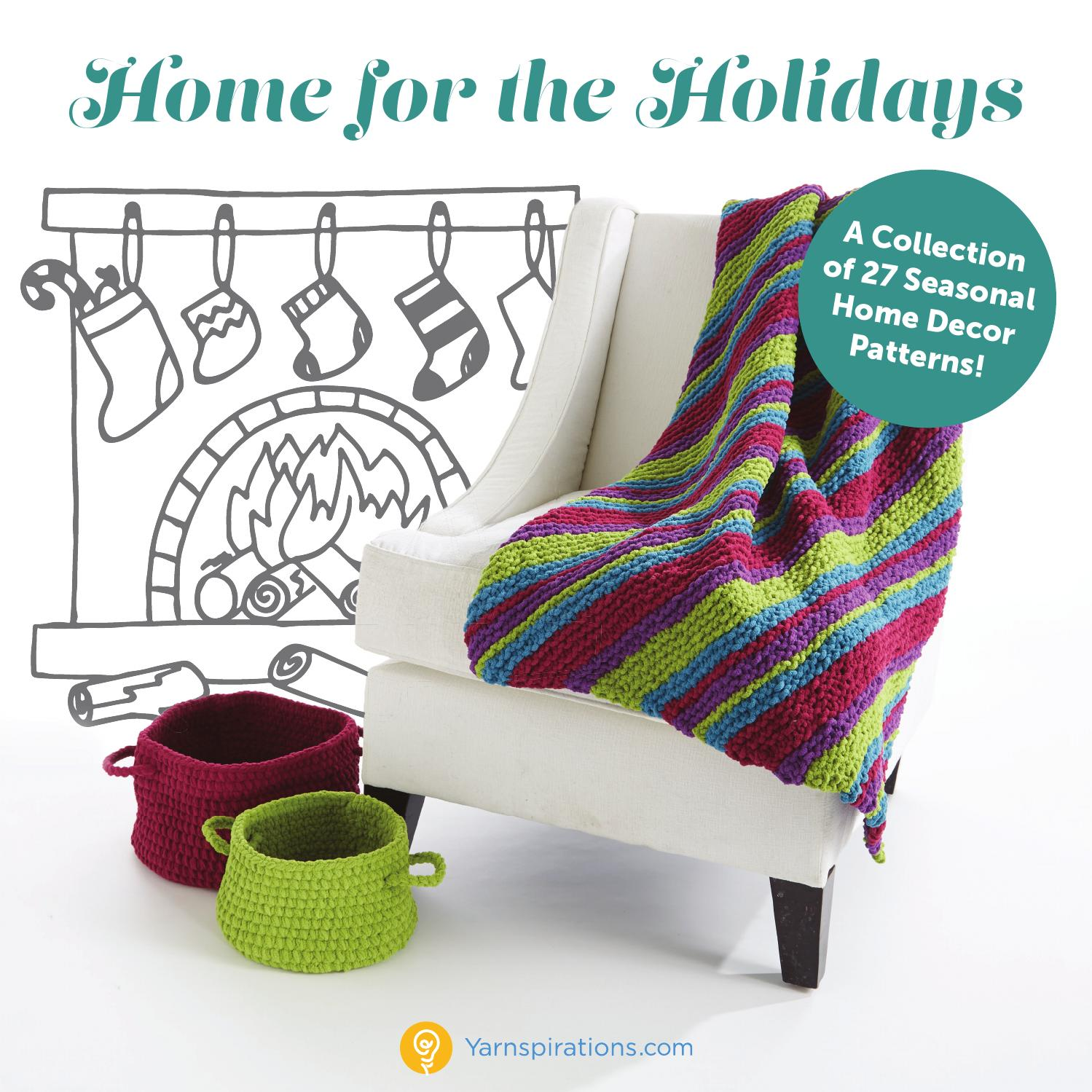 Home For The Holidays by Yarnspirations - issuu