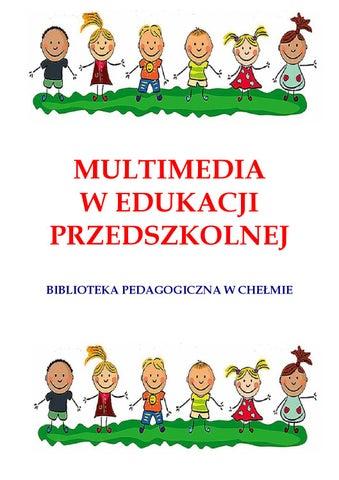 Multimedia W Edukacji Przedszkolnej By Zbioryspecjalne Issuu