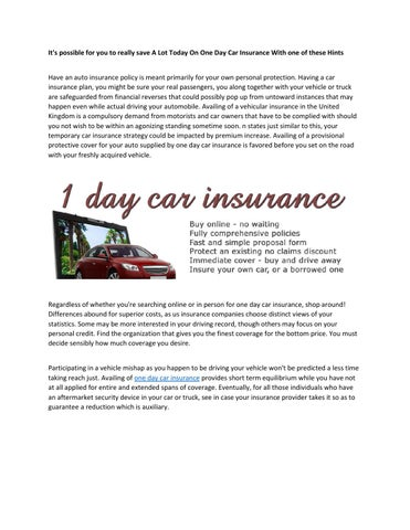 Its Possible For You To Really Save A Lot Today On One Day Car Insurance With One Of These Hints Have An Auto Insurance Policy Is Meant Primarily For Your