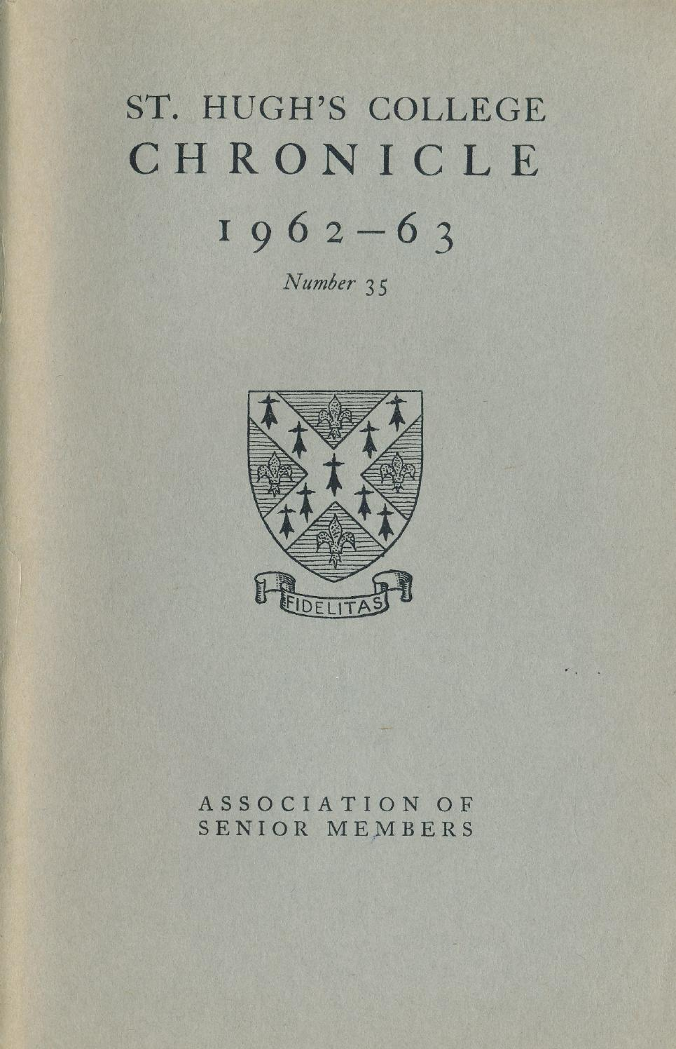 st hugh s college oxford chronicle by st hugh s  st hugh s college oxford chronicle 1962 1963 by st hugh s college oxford issuu