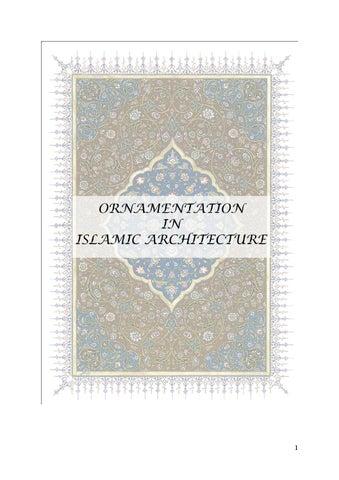 ornamentation in islamic architecture by rushda imran issuu