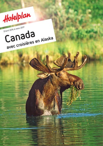 Hotelplan Canada D Avril 2016 A Mars 2017 By Hotelplan Suisse