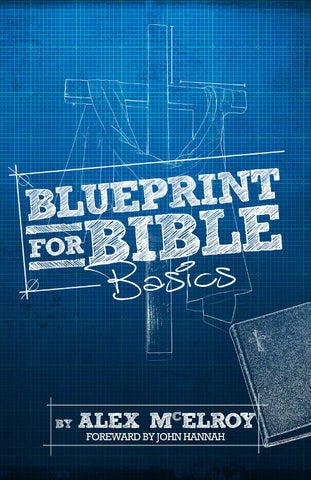 Blueprint interior samplefinal by peculiar1 issuu blueprint for bible basics 2015 by alex mcelroy all rights reserved published by alex mcelroy in the united states of america malvernweather Images