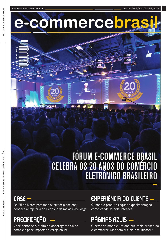 Revista E-Commerce Brasil - Os 20 anos do comércio eletrônico brasileiro by  E-Commerce Brasil - issuu f4a21cd08cf3c