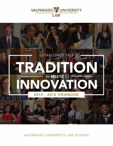 Lovely Valparaiso University Law School: Tradition Meets Innovation